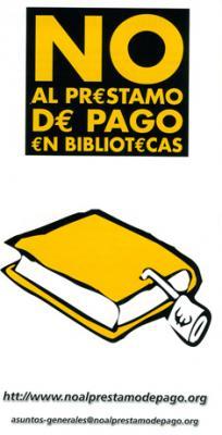 ¡¡¡Contra el préstamo de pago en las bibliotecas!!!